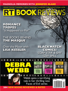 Romantic Times (RT) Book Reviews Magazine.